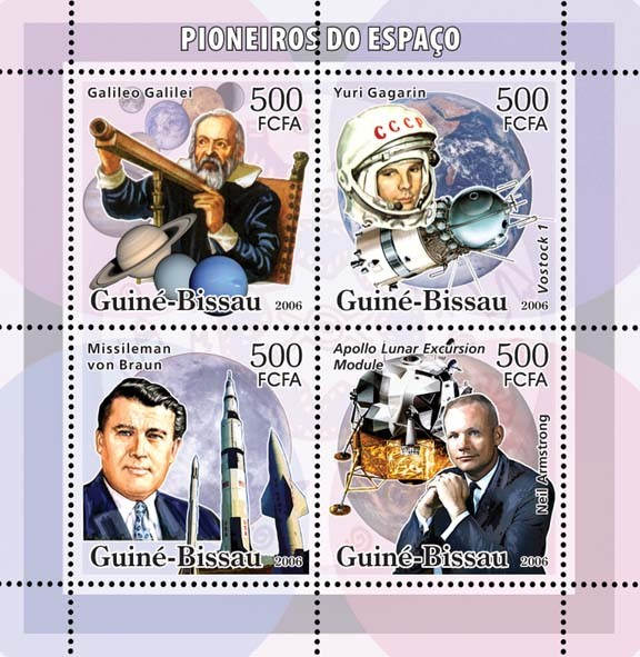 Space Pioneers (Galileo, Gagarin, Braun, Armstrong, shuttles, Apollo Lunar Excursion Module) 4v x 500 - Issue of Guinée-Bissau postage stamps