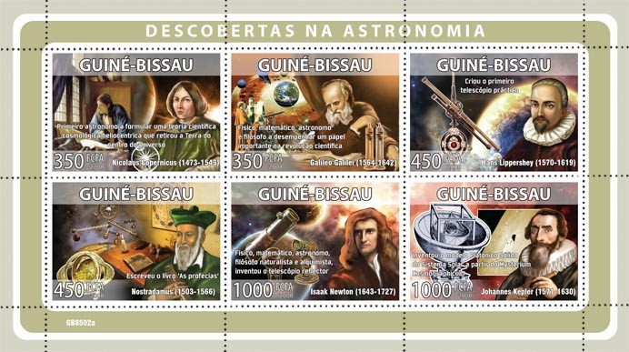 Descriptors of astronomy ( N.Copernicus, G.Galilei, H.Lippershey, Nostradamus, I.Newton, J.Kepler) - Issue of Guinée-Bissau postage stamps