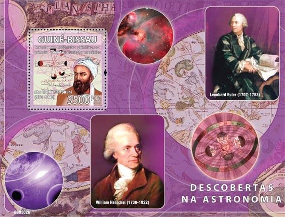 Descriptors of astronomy  (A.Ryhan al Birumi, L.Euler, W. Herschel) - Issue of Guinée-Bissau postage stamps