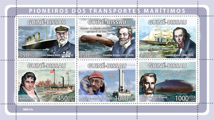 Pioneers of sea transport (E.Smith, C.Drebbel, I.Brunel, R.Fulton, J.Cousteau,, N.M.Estarriol) - Issue of Guinée-Bissau postage stamps